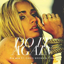 Do It Again - Pia Mia ft. Chris Brown, Tyga