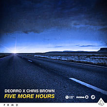 Five More Hours - Chris Brown ft. Deorro